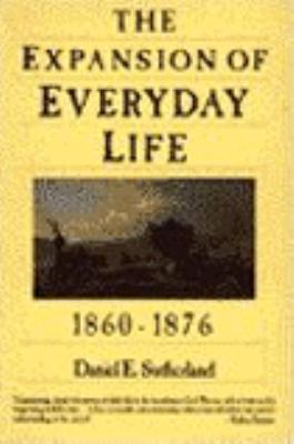 Expansion of Everyday Life: 1860-1876