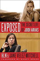 Exposed: The Secret Life of Jodi Arias 21140960