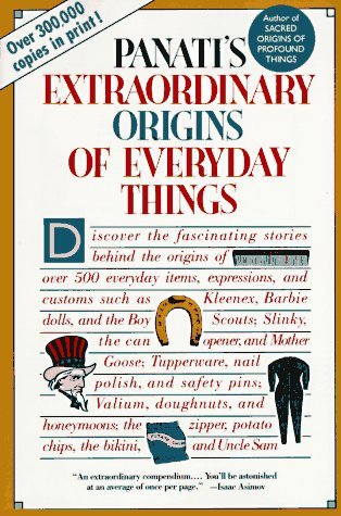 Extraordinary Origins of Everyday Things 9780060964191