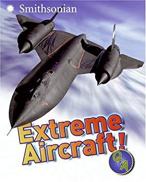 Extreme Aircraft! Q&A