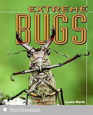 Extreme Bugs
