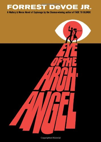 Eye of the Archangel: A Mallory and Morse Novel of Espionage