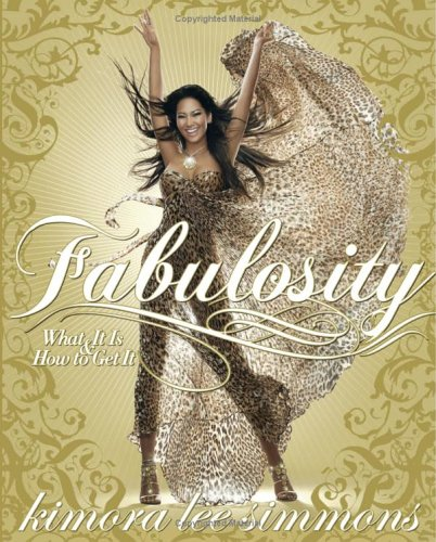 Fabulosity: What It Is & How to Get It 9780060843397