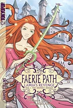 Faerie Path Lamia's Revenge, Vol. 1: The Serpent Awakes