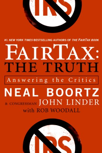 Fairtax: The Truth: Answering the Critics 9780061540462