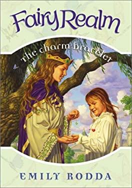Fairy Realm #1: The Charm Bracelet