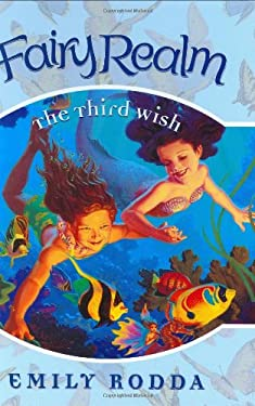 Fairy Realm #3: The Third Wish