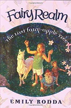 Fairy Realm #4: The Last Fairy-Apple Tree