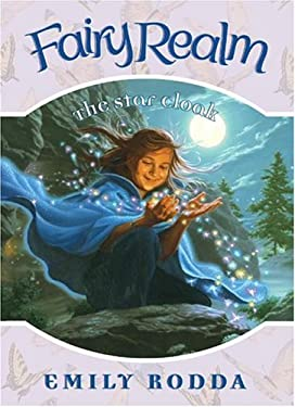 Fairy Realm Book 7: The Star Cloak