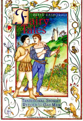 Fairy Tales: Traditional Stories Retold for Gay Men
