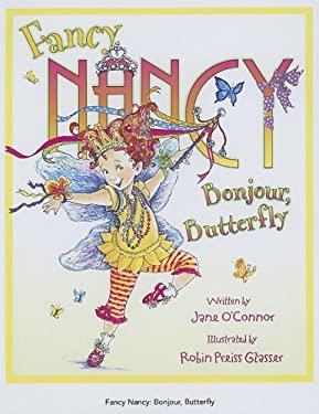 Fancy Nancy Bonjour, Butterfly