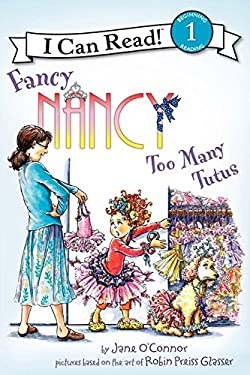 Fancy Nancy: Too Many Tutus 9780062083074