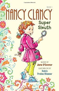 Fancy Nancy: Nancy Clancy, Super Sleuth