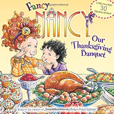 Fancy Nancy: Our Thanksgiving Banquet 9780061235986