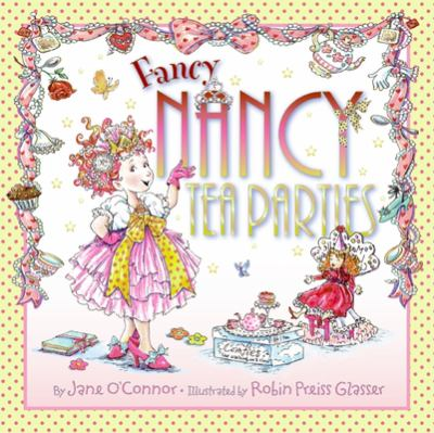 Fancy Nancy Tea Parties 9780061801747