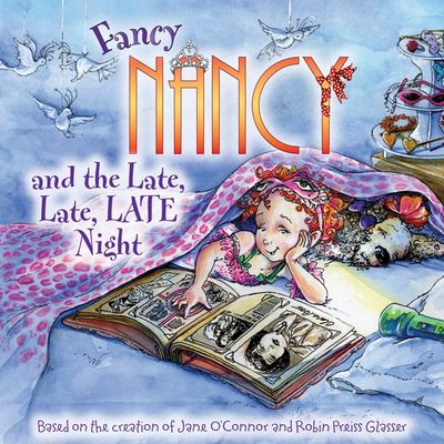 Fancy Nancy and the Late, Late, Late Night 9780061703775