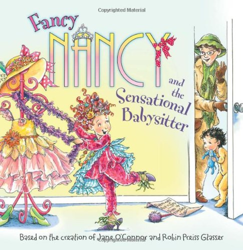 Fancy Nancy and the Sensational Babysitter 9780061703782