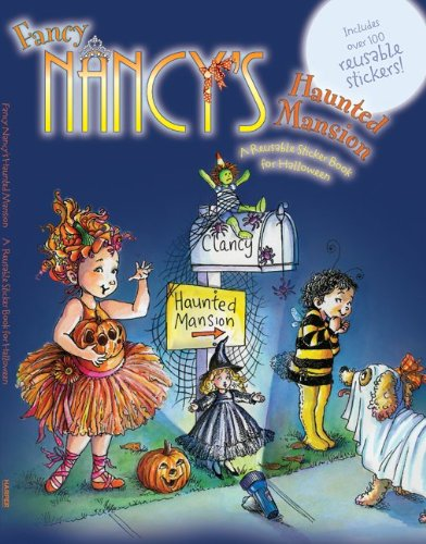 Fancy Nancy's Haunted Mansion: A Reusable Sticker Book for Halloween 9780061703881
