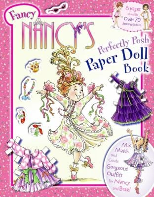Fancy Nancy's Perfectly Posh Paper Doll Book