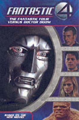 Fantastic Four: The Fantastic Four Versus Doctor Doom