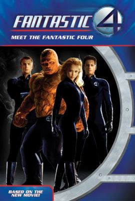 Fantastic Four: Meet the Fantastic Four