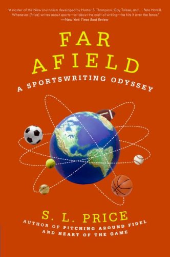 Far Afield: A Sportswriting Odyssey