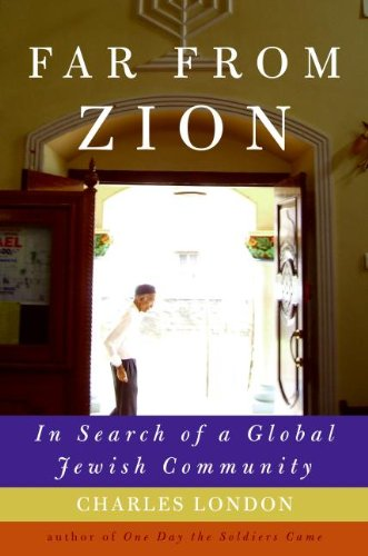 Far from Zion: In Search of a Global Jewish Community 9780061561061