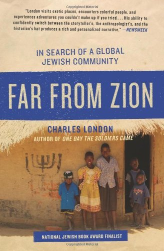 Far from Zion: In Search of a Global Jewish Community 9780061561085