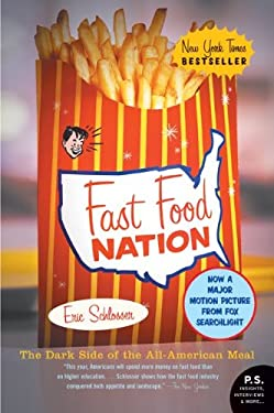 Fast Food Nation: The Dark Side of the All-American Meal 9780060838584