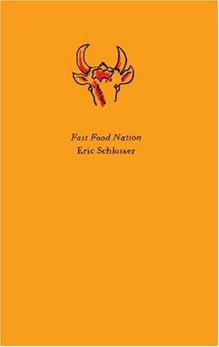 Fast Food Nation: The Dark Side of the All-American Meal 9780061838682