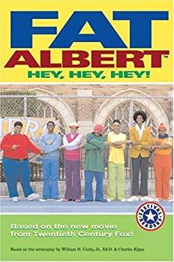 Fat Albert: Hey, Hey, Hey!