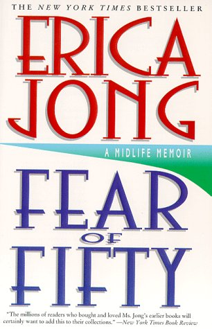 Fear of Fifty: A Midlife Memoir