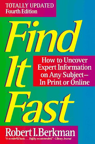 Find It Fast: How to Uncover Expert Information on Any Subject 9780062734730