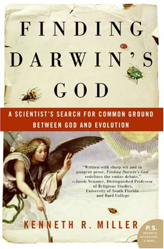 Finding Darwin's God: A Scientist's Search for Common Ground Between God and Evolution 9780061233500