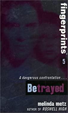 Fingerprints #5: Betrayed