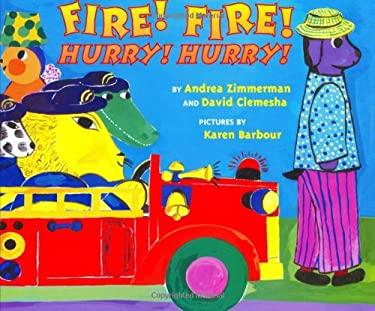 Fire! Fire! Hurry! Hurry!