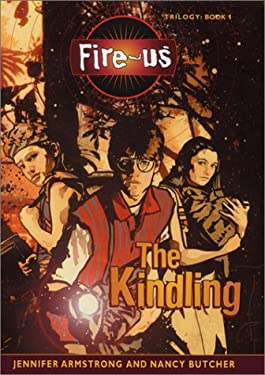 Fire-Us #1: The Kindling
