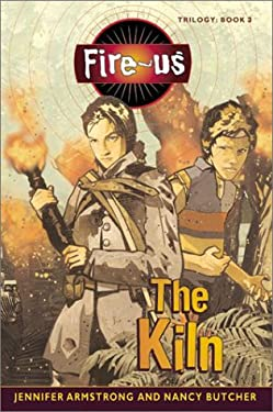 Fire-Us #3: The Kiln