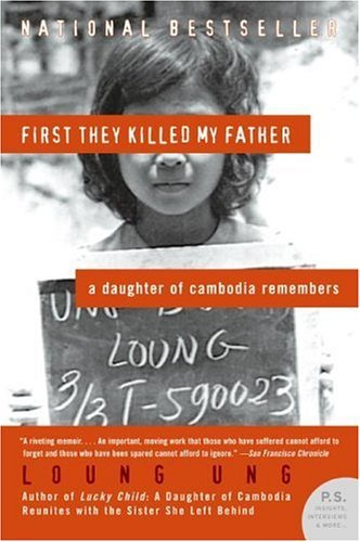 First They Killed My Father: A Daughter of Cambodia Remembers 9780060856267