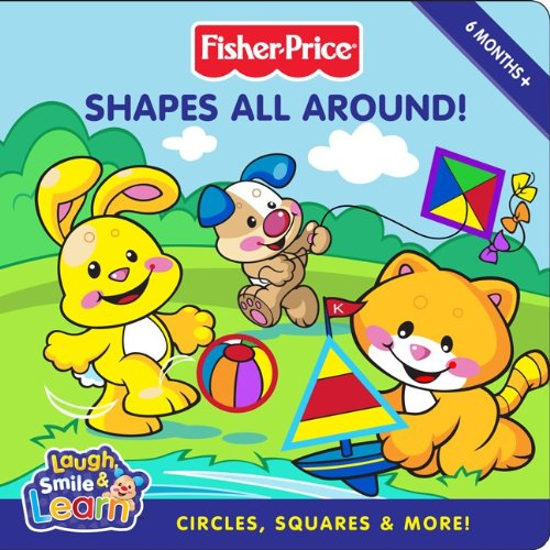 Shapes All Around!: Circles, Squares & More!