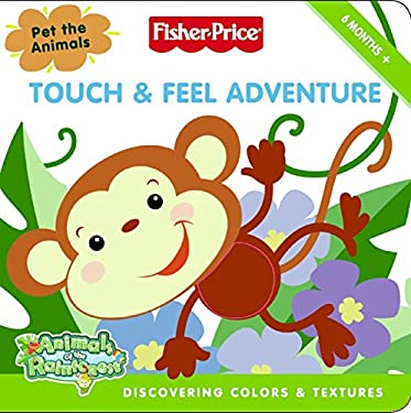 Fisher-Price: Touch & Feel Adventure: Discovering Colors & Textures 9780061449826