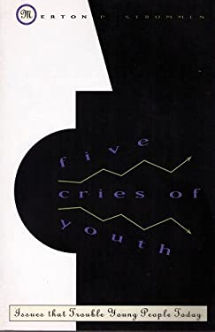 Five Cries of Youth: Issues That Trouble Young People Today