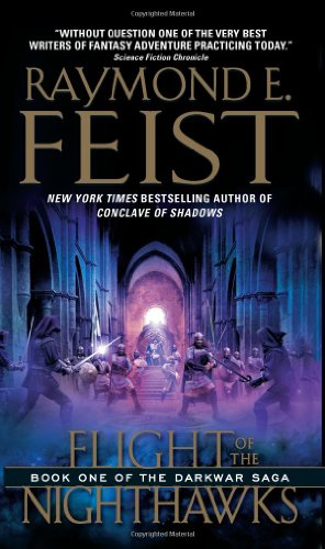 Flight of the Nighthawks: Book One of the Darkwar Saga 9780060792794
