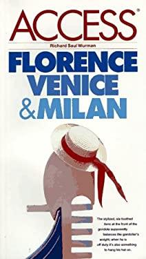 Florence, Venice and Milan Access