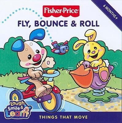 Fly, Bounce & Roll: Things That Move