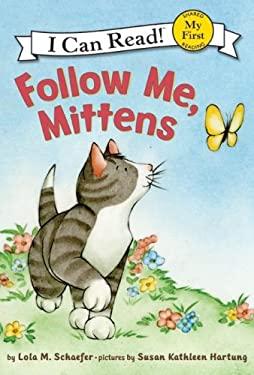Follow Me, Mittens
