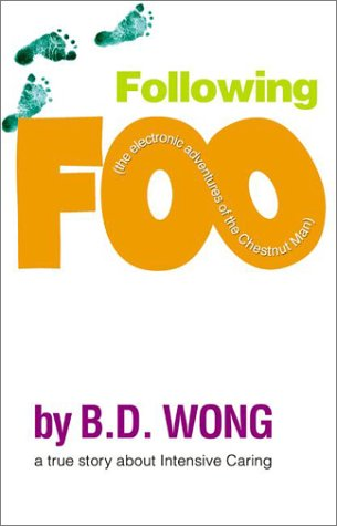 Following Foo: (The Electronic Adventures of the Chestnut Man) 9780060529536