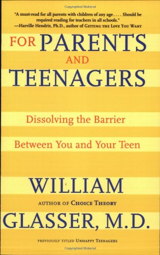 For Parents and Teenagers: Dissolving the Barrier Between You and Your Teen 9780060007997