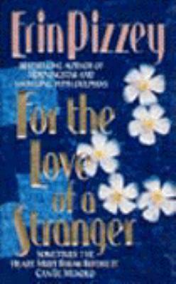 For the Love of a Stranger