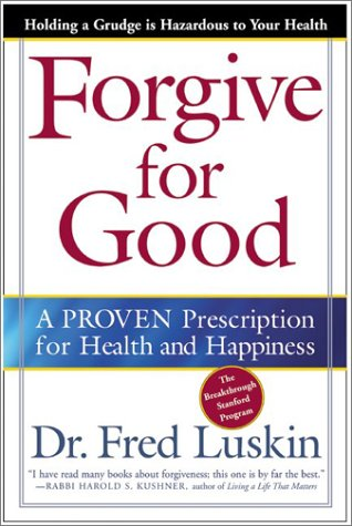 Forgive for Good: A Proven Prescription for Health and Happiness 9780062517210